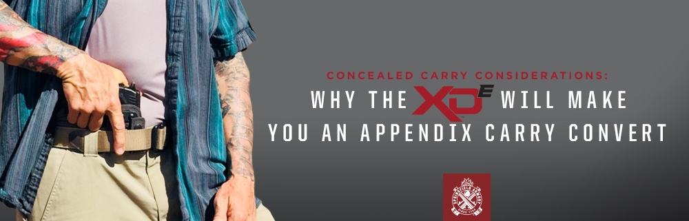 Concealed Carry Considerations: Why the XD-E™ May Make You An Appendix Carry Convert